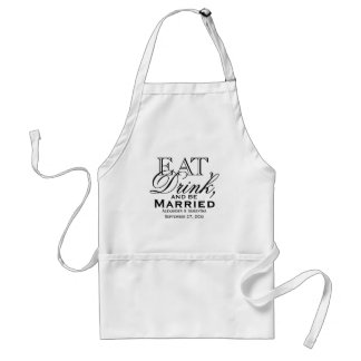 Eat, Drink, and Be Married Custom Wedding Standard Apron