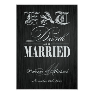 Eat, Drink and be Married - Elegant Black & Silver 11 Cm X 16 Cm Invitation Card