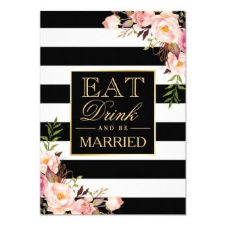 EAT Drink and Be Married Gold Black White Striped 13 Cm X 18 Cm Invitation Card