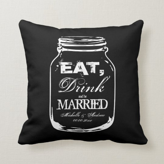 Eat drink and be married mason jar throw