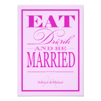 Eat Drink and be Married - Modern Pink & Purple 11 Cm X 16 Cm Invitation Card