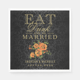 Eat, Drink and be Married - Orange and Black Paper Napkin