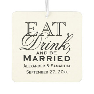 Eat, Drink, and Be Married Personalized Wedding