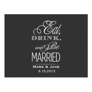 Eat Drink and Be Married Post Cards