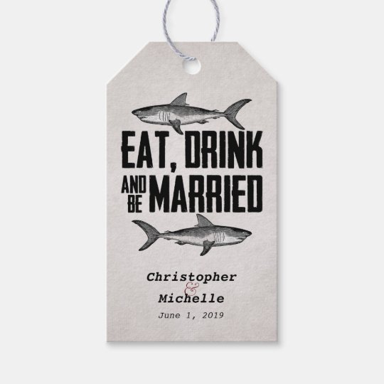 Eat, Drink and be Married Shark Wedding Gift