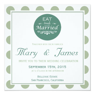 """""""EAT, DRINK AND BE MARRIED"""" TONDO (blue) 13 Cm X 13 Cm Square Invitation Card"""