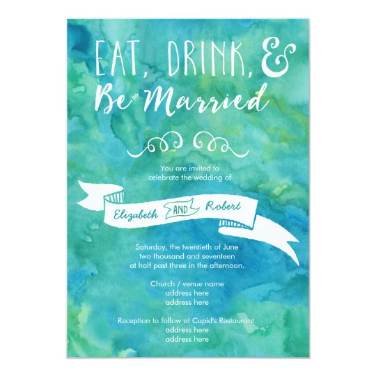 Eat, Drink, and Be Married Turquoise Wedding Card