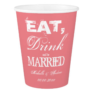 EAT DRINK AND BE MARRIED vintage wedding party cup