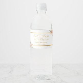 Eat Drink and Be Married Wedding Gold Chic Floral Water Bottle Label