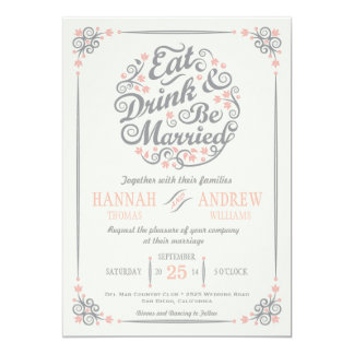 """Eat Drink and Be Married Wedding Invitation 5"""" X 7"""" Invitation Card"""