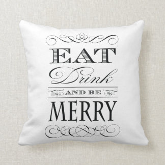 Eat Drink and Be Merry Christmas Cheer Cushion