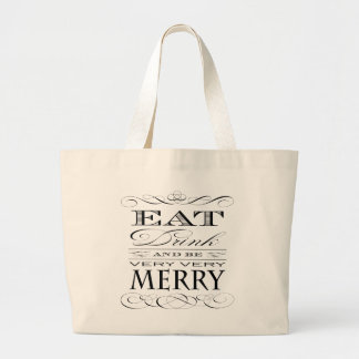 Eat Drink and Be Merry Vintage Typography Jumbo Tote Bag
