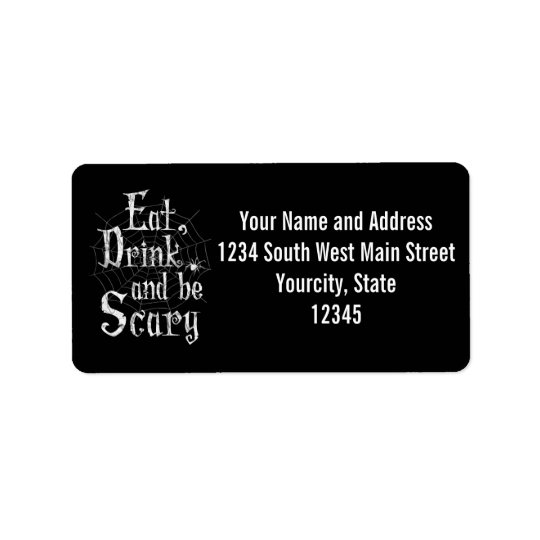 Eat, Drink and be Scary Halloween Funny Spider Web Label