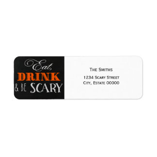 Eat Drink and be scary orange Halloween label Return Address Label