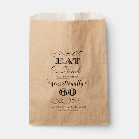 Eat Drink and Be Sensationally Sixty Birthday Favour