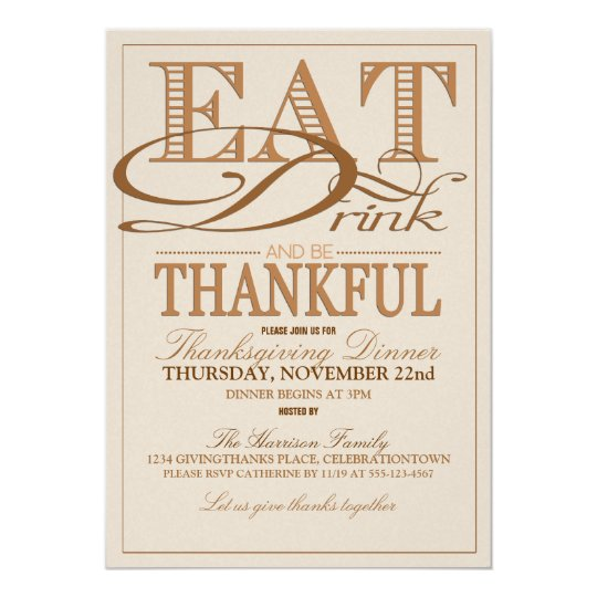 Eat Drink and Be Thankful Thanksgiving Invitations