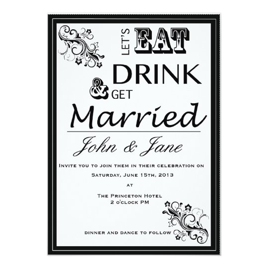 Eat, Drink, and Get Married Wedding Invitation