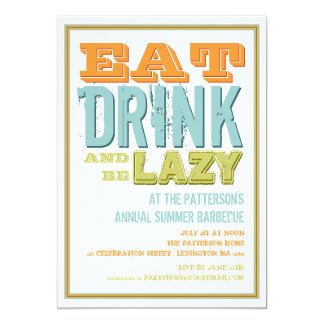 Eat, Drink & be Lazy at a Summer BBQ Party Card