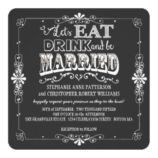Eat, Drink & Be Married Chalkboard Style Wedding 13 Cm X 13 Cm Square Invitation Card