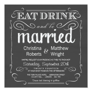 Awesome Eat Drink Be Married Chalkboard Wedding Invitation Photo Gallery