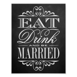 Eat, Drink & Be Married - Chalkboard Wedding Sign