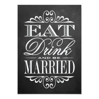 Eat, Drink & Be Married - Chalkboard Wedding Sign 13 Cm X 18 Cm Invitation Card