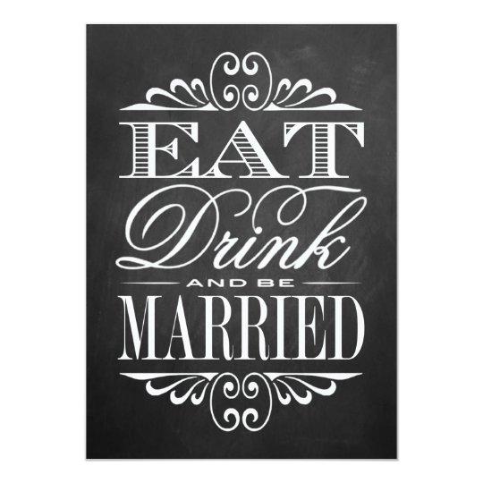 Eat, Drink & Be Married - Chalkboard Wedding