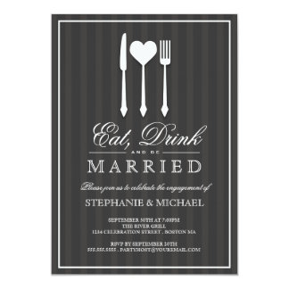"""Eat Drink & Be Married Engagement Party Invitation 5"""" X 7"""" Invitation Card"""