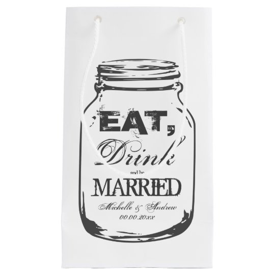 Eat drink be married mason jar wedding gift