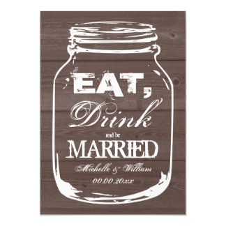 Eat drink be married mason jar wedding invitations