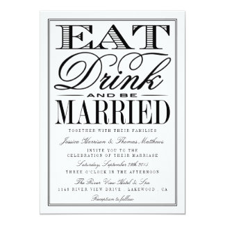Eat, Drink & Be Married Modern Black/White Wedding Card