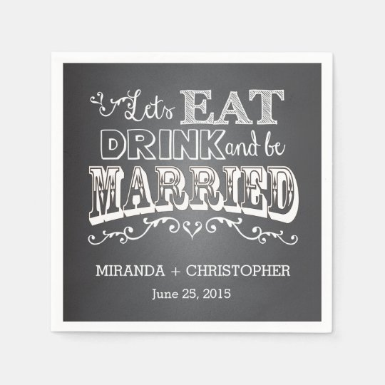 Eat Drink & Be Married Personalised Wedding Napkin