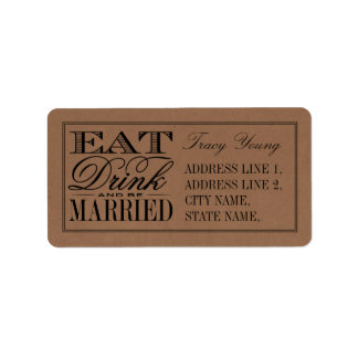Eat, Drink & Be Married Rustic Kraft Wedding Address Label