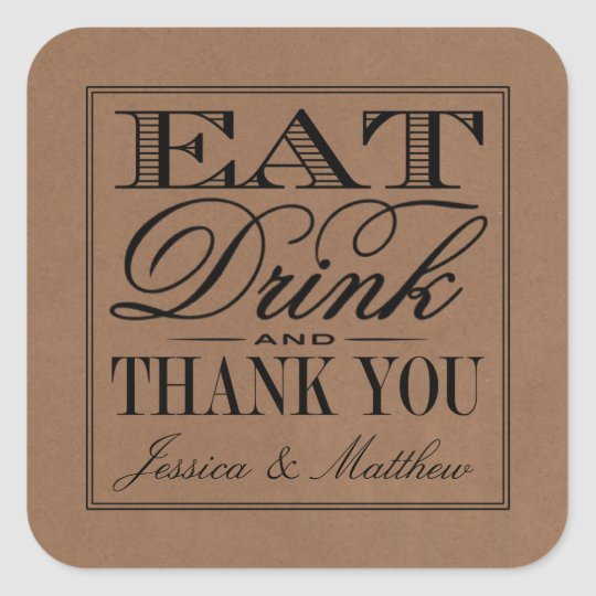 Eat, Drink & Be Married Rustic Kraft Wedding Square Sticker