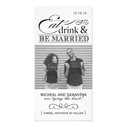 Eat, Drink & Be Married Save the Date Photo Cards