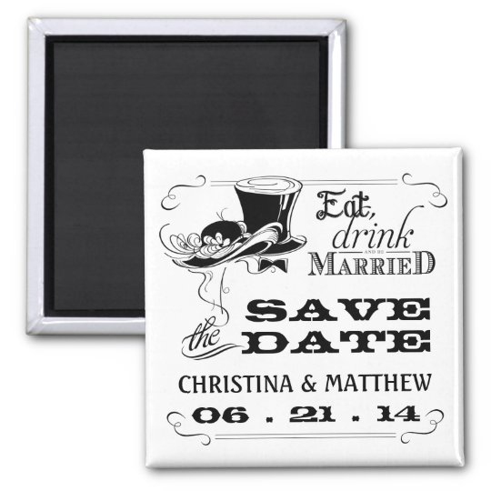 Eat Drink be Married Save the Date Square Magnet
