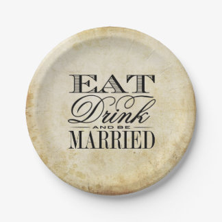 Eat, Drink & Be Married Vintage Wedding 7 Inch Paper Plate