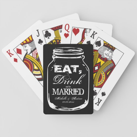 Eat drink be married wedding favour playing cards