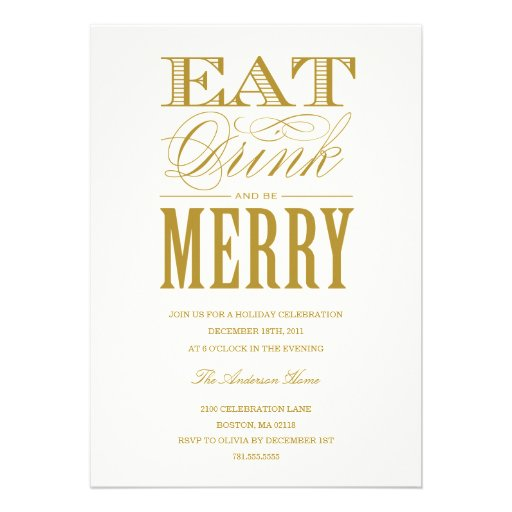 EAT, DRINK & BE MERRY   HOLIDAY PARTY INVITATION