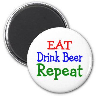 Eat Drink Beer Repeat 6 Cm Round Magnet