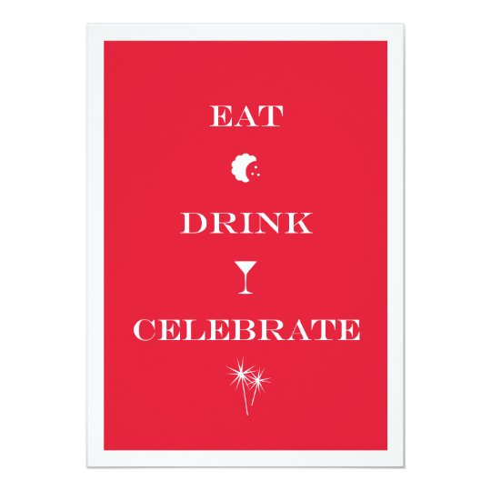Eat Drink Celebrate red white new year eve
