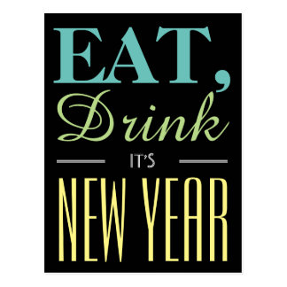 Eat, Drink It's New Year Invitation Postcard
