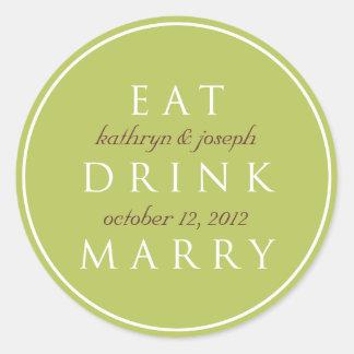 EAT DRINK MARRY garden green  wedding favour label Round Stickers
