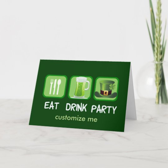 Eat Drink Party Funny St. Patrick's Day Card
