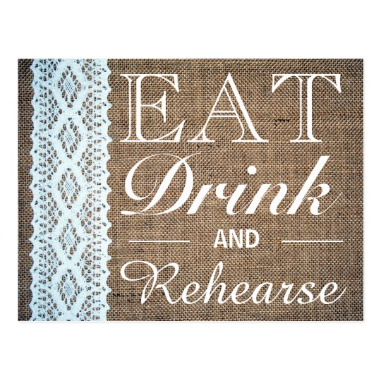 Eat Drink & Rehearse Burlap Lace Rehearsal Dinner