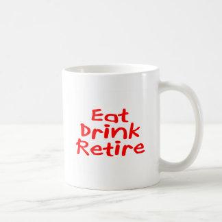 Eat Drink Retire Coffee Mug