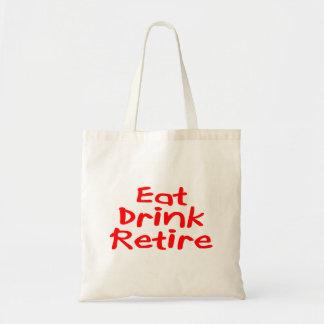 Eat Drink Retire Tote Bag