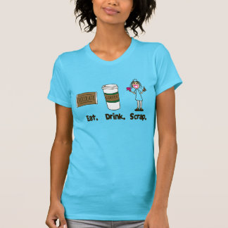 Eat Drink Scrap on Turquoise T-Shirt