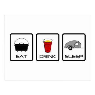 """Eat, Drink, Sleep"" Teardrop Camping Postcard"