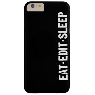 Eat Edit Sleep Barely There iPhone 6 Plus Case